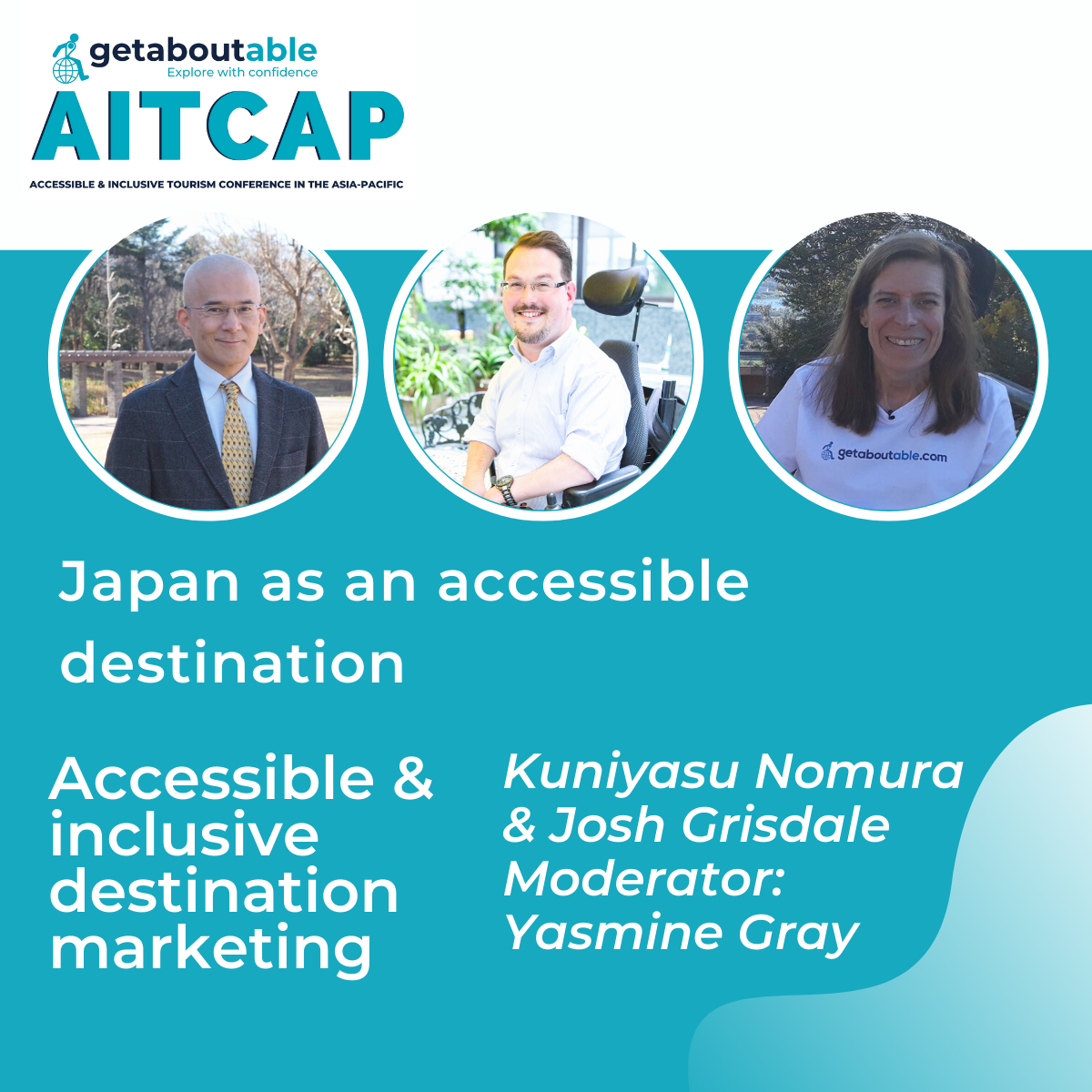 Panel discussion Japan as an accessible destination AITCAP Kuniyasu Nomura Josh Grisdale Yasmine Gray